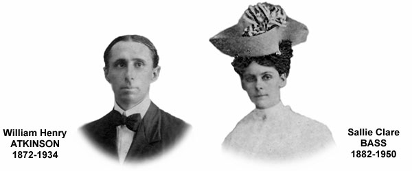 Grandfather (William Henry Atkinson) & Grandmother (Sallie Clare Bass)